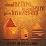 A Tale Of Three Cities (CD)