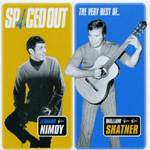 Spaced Out: The Best Of Leonard Nimoy And William Shatner (CD)