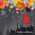 Taller Children (CD)