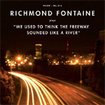 We Used To Think The Freeway Sounded Like A River (CD)