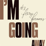 I'm Going Away (CD)