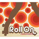 Roll On (CD)