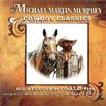 Cowboy Classics: Old West Cowboy Collection (CD)