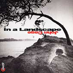 John Cage - In A Landscape (CD)
