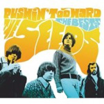 Pushin' Too Hard: The Best Of The Seeds (2CD)