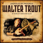 Unspoiled By Progress: 20 Years Of Hardcore Blues (CD)