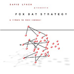Fox Bat Strategy: A Tribute To Dave Jaurequi (CD)