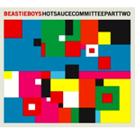Hot Sauce Committee Part Two (CD)