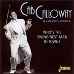 Who's The Swinginest Man In Town? (CD)