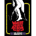 Where The Action Is! - Los Angeles Nuggets 1965-1968 (4CD)
