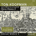 Buxtehude: Opera Omnia X - Organ Works, Vol 5 (2CD)