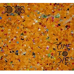 Time To Die (CD)