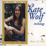 Weaver Of Visions: The Kate Wolf Antholgy (2CD)