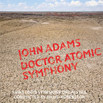 Adams: Dr. Atomic Symphony / Guide To Strange Places (CD)