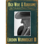 High Wide & Handsome - The Charlie Poole Project (2CD)