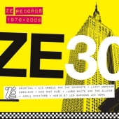 Ze 30 - The Ze Records Story 1979-2009 (CD)