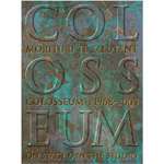 Morituri Te Salutant - Colosseum: 1968-2003 On Stage & In Studio (4CD)