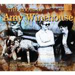 The Roots Of Amy Winehouse (CD)