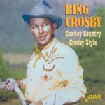 Cowboy Country Crosby Style (CD)