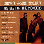 Give & Take: Best Of The Pioneers (CD)