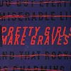 Pretty Girls Make Graves EP (CD)