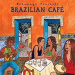 Putumayo Presents Brazilian Café (CD)