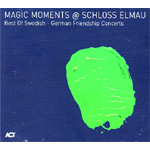 Magic Moments @ Schloss Elmau (CD)