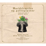 Markblomster Og Potteplanter (CD)