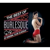The Best Of Burlesque: 50 Original Club Classics (2CD)