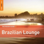 The Rough Guide To Brazilian Lounge (2CD)