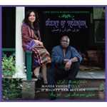 Love Duets Across Civilizations - Scent Of Reunion (CD)