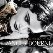 Frances Bourne - The Truth About Love (CD)