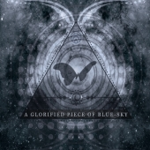 A Glorified Piece Of Blue Sky (CD)