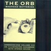 Baghdad Batteries - Orbsessions Vol.3 (CD)