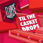 Til The Casket Drops (CD)