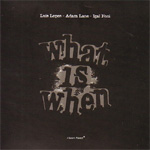 What Is When (CD)