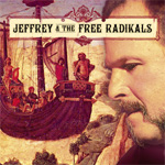 Jeffrey & The Free Radikals (CD)
