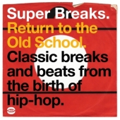 Super Breaks: Return To The Old School (CD)
