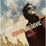 Welcome To Bregovic: The Best Of Goran Bregovic (CD)