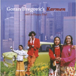 Goran Bregovic's Karmen (With A Happy End) (CD)