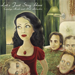 Let's Just Stay Here (CD)
