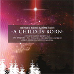 Bergen Nord Kammerkor - A Child Is Born (CD)