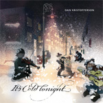 It's Cold Tonight (CD)