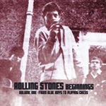 Rolling Stones Beginnings Vol 1:From Blue Boys To Playing Chess (CD)