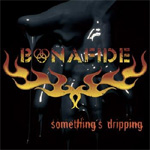 Something's Dripping (CD)