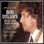 Theme Time Radio Hour - With Your Host Bob Dylan: Best Of The Third Series (2CD)