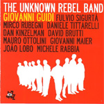 The Unknown Rebel Band (CD)