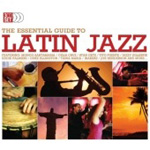 The Essential Guide To Latin Jazz (3CD)