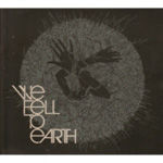 We Fell To Earth (CD)