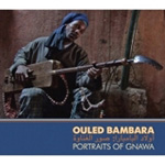 Ouled Bambara: Portraits Of Gnawa (m/DVD) (CD)